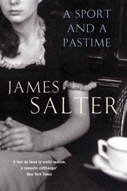 Salter, James / A Sport and a Pastime