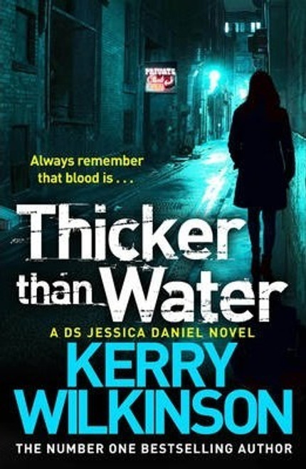 Wilkinson, Kerry / Thicker Than Water