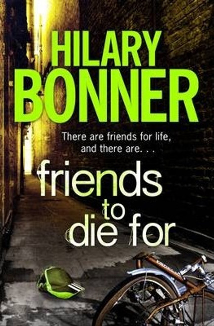 Bonner, Hilary / Friends to Die For