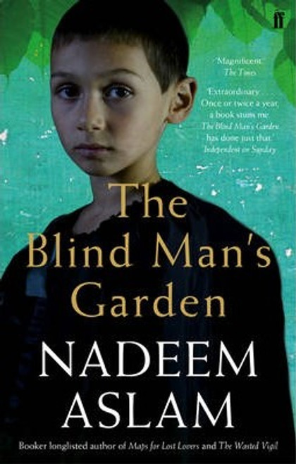 Aslam, Nadeem / The Blind Man's Garden