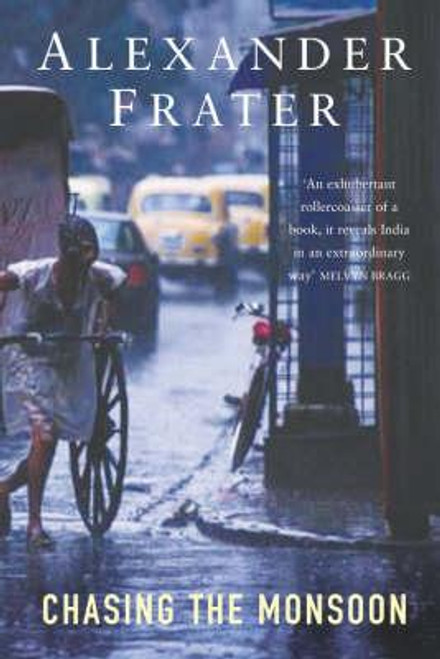 Frater, Alexander / Chasing The Monsoon