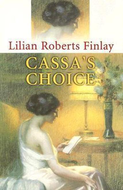Finlay, Lilian Roberts / Cassa's Choice