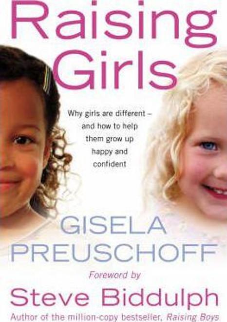 Preuschoff, Gisela / Raising Girls