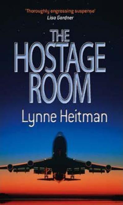 Heitman, Lynne / The Hostage Room