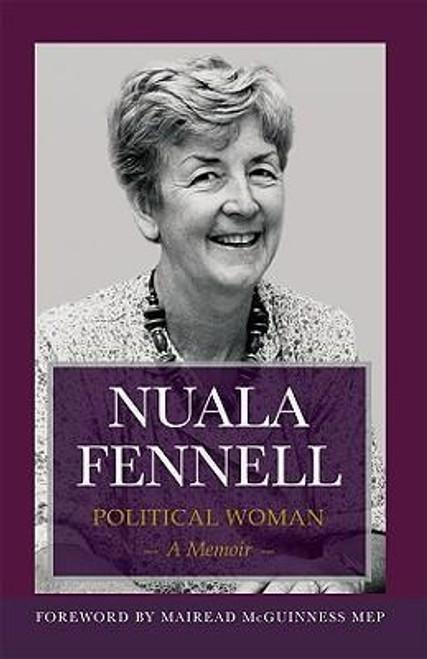 Fennell, Nuala / Political Woman : A Memoir