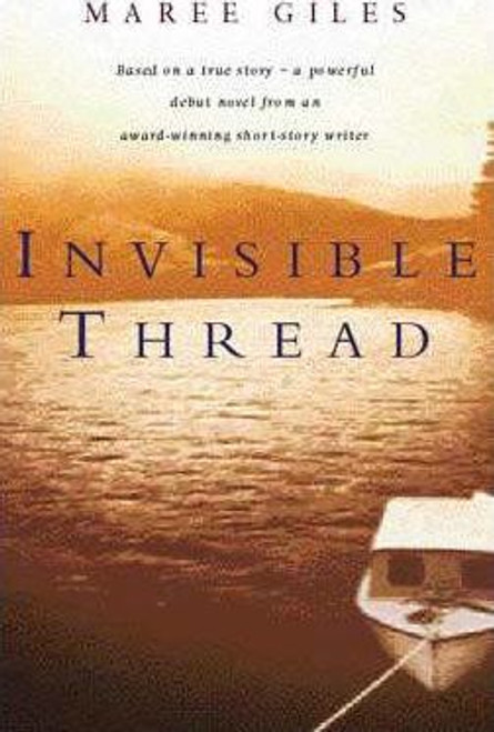 Giles, Maree / Invisible Thread