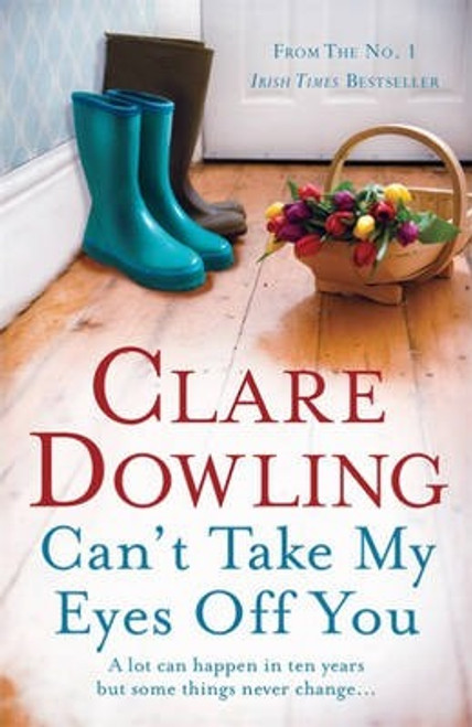 Dowling, Clare / Can't Take My Eyes Off You