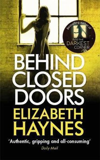 Haynes, Elizabeth / Behind Closed Doors