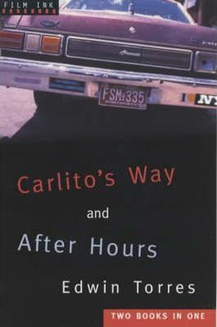 Torres, Edwin / Carlito's Way: AND After Hours