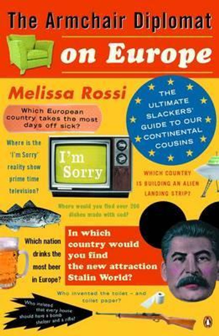 Rossi, Melissa / The Armchair Diplomat on Europe