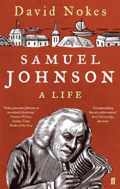 Nokes, David / Samuel Johnson : A Life