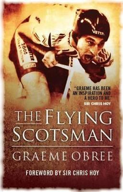 Obree, Graeme / Flying Scotsman