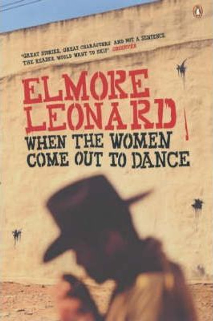 Leonard, Elmore / When the Women Come Out to Dance