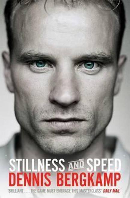Bergkamp, Dennis / Stillness and Speed