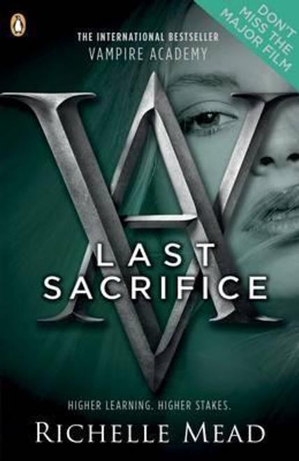 Mead, Richhelle / Vampire Academy: Last Sacrifice