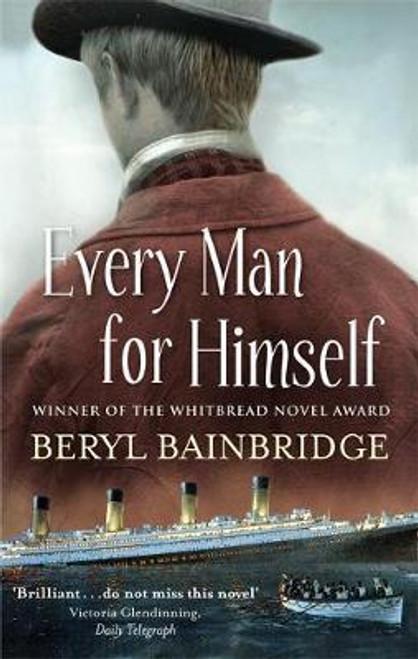 Bainbridge, Beryl / Every Man for Himself
