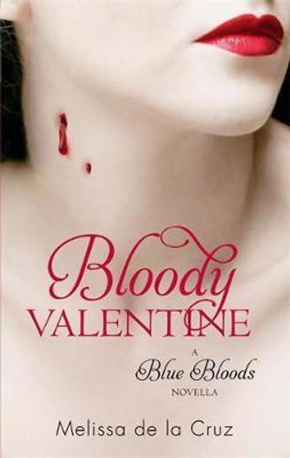 de La Cruz, Melissa / Bloody Valentine