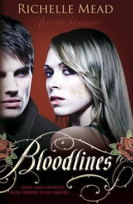 Mead, Richelle / Bloodlines (book 1)