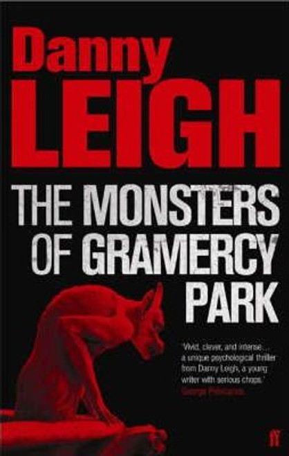 Leigh, Danny / The Monsters of Gramercy Park