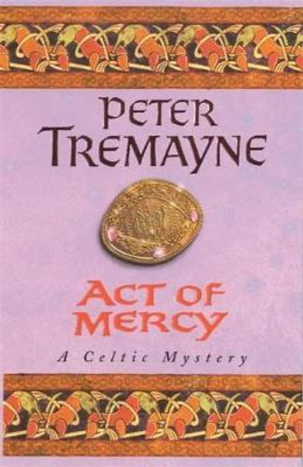 Tremayne, Peter / Act of Mercy