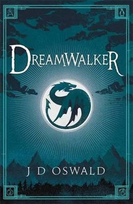Oswald J.D. / Dreamwalker : The Ballad of Sir Benfro Book One