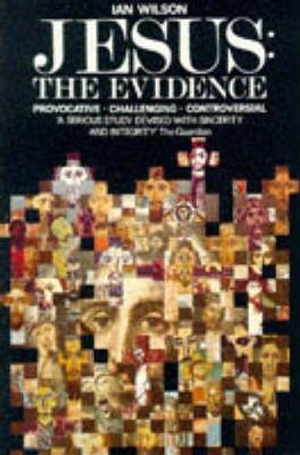 Wilson, Ian / Jesus : The Evidence
