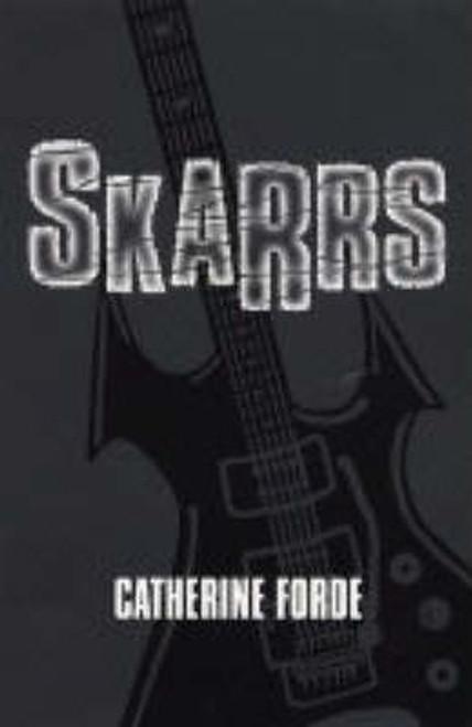 Forde, Catherine / Skarrs