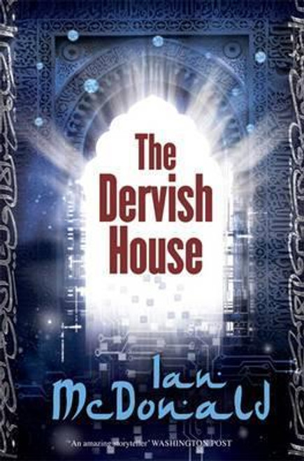 McDonald, Ian / The Dervish House