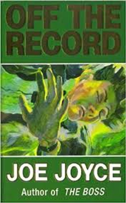 Joyce, Joe / Off the Record