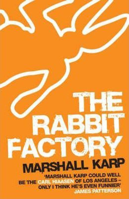 Karp, Marshall / The Rabbit Factory