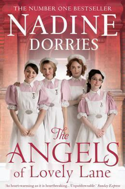 Dorries, Nadine / The Angels Of Lovely Lane
