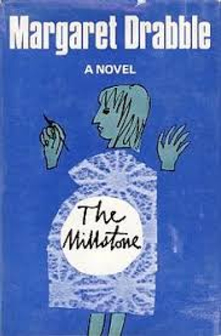 Drabble, Margarret / The Millstone