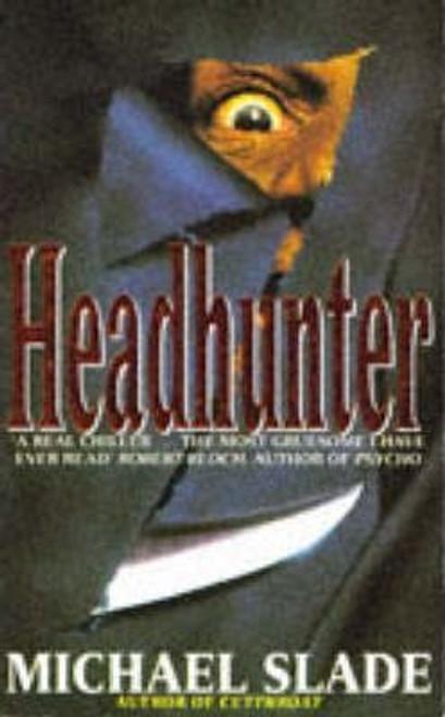 Slade, Michael / Headhunter