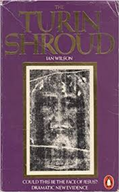 Wilson, Ian Graham / The Turin Shroud