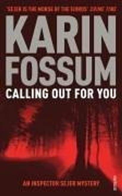 Fossum, Karin / Calling out for You