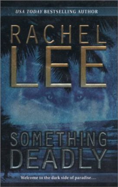 Lee, Rachel / Something Deadly