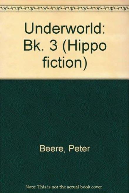 Beere, Peter / Underworld: Bk. 3