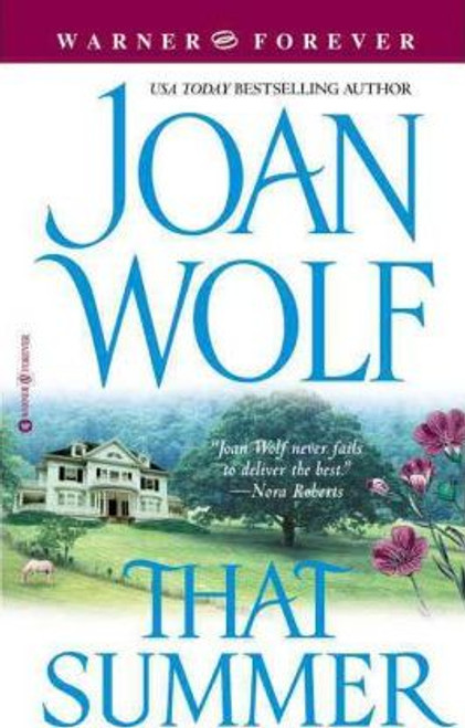 Wolf, Joan / That Summer