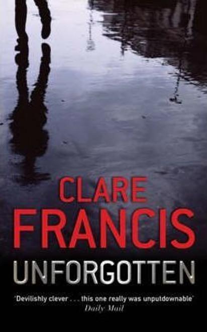 Francis, Clare / Unforgotten