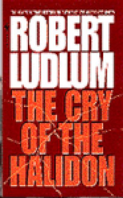 Ludlum, Robert / The Cry of the Halidon