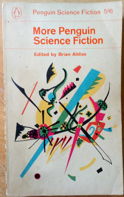 Aldiss, Brian ( Editor) - More Penguin Science Fiction -Vintage PB 1ed 1963