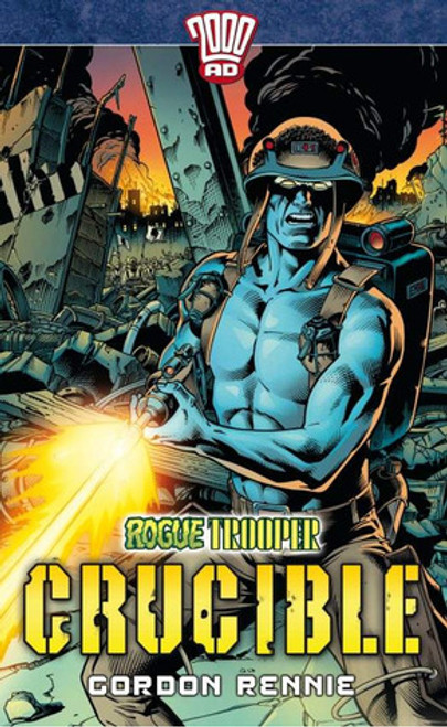 Rennie, Gordon / Rogue Trooper #1: Crucible