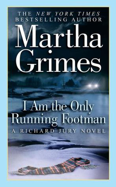 Grimes, Martha / I Am the Only Running Footman