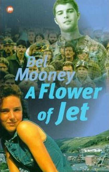 Mooney, Bel / A Flower of Jet