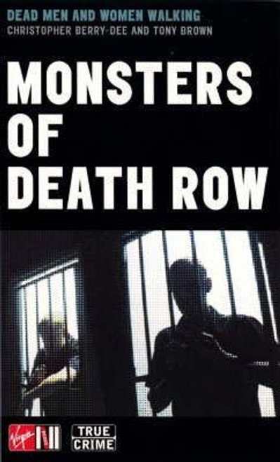Berry-Dee, Christopher / Monsters Of Death Row