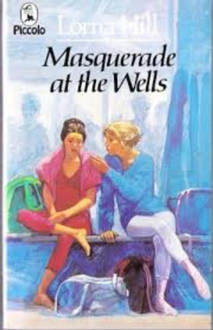 Hill, Lorna / Masquerade at the Wells