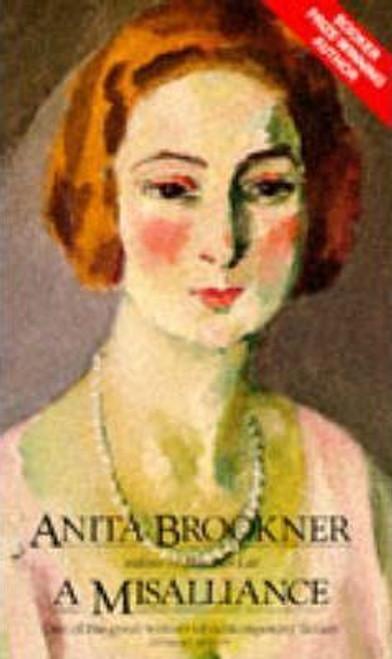 Brookner, Anita / A Misalliance