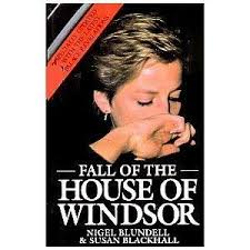 Blundell, Nigel / Fall of the House of Windsor