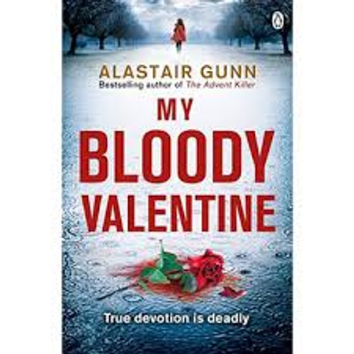 Gunn, Alastair / My Bloody Valentine