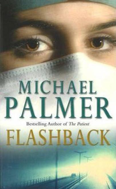 Palmer, Michael / Flashback
